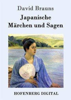 Japanische Märchen und Sagen (eBook, ePUB) - David Brauns