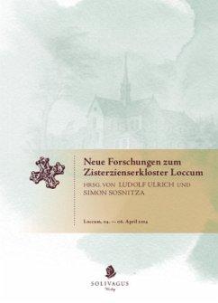 Neue Forschungen zum Zisterzienserkloster Loccum.