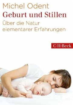 Geburt und Stillen - Odent, Michel