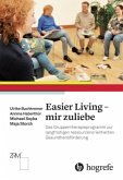 Easier Living - mir zuliebe