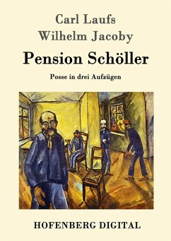 Pension Schöller (eBook, ePUB) - Carl Laufs; Wilhelm Jacoby