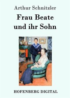 Frau Beate und ihr Sohn (eBook, ePUB)