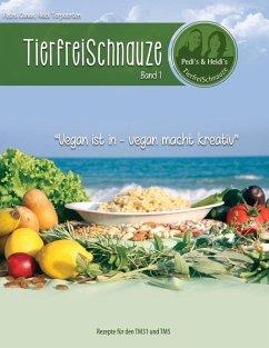 TierfreiSchnauze Band 1 (eBook, ePUB)
