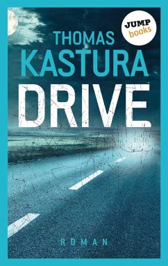 Drive (eBook, ePUB) - Kastura, Thomas