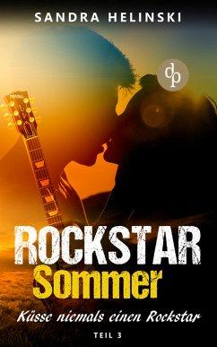 Küsse niemals einen Rockstar / Rockstar Sommer Bd.3 (eBook, ePUB) - Helinski, Sandra
