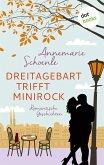 Dreitagebart trifft Minirock (eBook, ePUB)