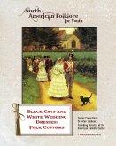 Black Cats and White Wedding Dresses: Folk Customs (eBook, ePUB)