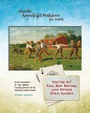 You're It! Tag, Red Rover, and Other Folk Games (eBook, ePUB)
