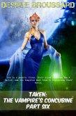 Taken: The Vampire's Concubine Book Six (eBook, ePUB)