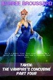 Taken: The Vampire's Concubine Book Four (eBook, ePUB)