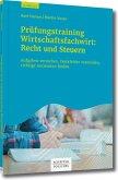 Prüfungstrainig Wirtschaftsfachwirt: Recht und Steuern (eBook, PDF)