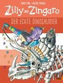 Der echte Dinosaurier / Zilly und Zingaro