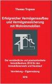 Vermögensaufbau und Vermögenssicherung mit Wohnimmobilien (eBook, ePUB)