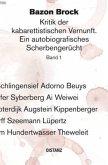 Kritik der kabarettistischen Vernunft 1. Ein autobiografisches Scherbengerücht.
