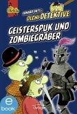 Geisterspuk und Zombiegräber (eBook, ePUB)