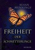 Freiheit der Schmetterlinge (eBook, ePUB)