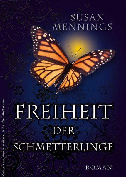 Freiheit der Schmetterlinge (eBook, ePUB) - Susan Mennings