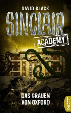 Das Grauen von Oxford / Sinclair Academy Bd.5 (eBook, ePUB) - Black, David