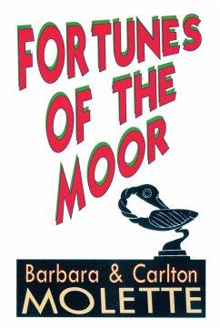 Fortunes of the Moor