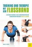 Training und Therapie mit dem Flossband (eBook, PDF)