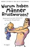 Warum haben Männer Brustwarzen? (eBook, ePUB)