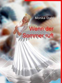 Wenn der Sommer ruft (eBook, ePUB) - Stahl, Monika