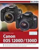 Canon EOS 1200D / 1300D - Für bessere Fotos von Anfang an! (eBook, PDF)