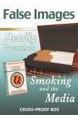 False Images, Deadly Promises: Smoking and the Media (eBook, ePUB)