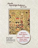 Quilts, Rag Dolls, and Rocking Chairs: Folk Arts and Crafts (eBook, ePUB)