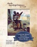 Campfire Songs, Ballads, and Lullabies: Folk Music (eBook, ePUB)