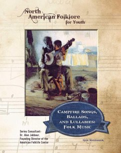 Campfire Songs, Ballads, and Lullabies: Folk Music