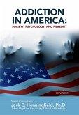 Addiction in America: Society, Psychology, and Heredity (eBook, ePUB)