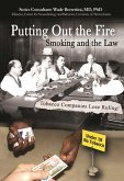 Putting Out the Fire: Smoking and the Law (eBook, ePUB)