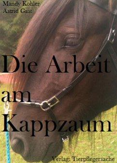 Die Arbeit mit dem Kappazum (eBook, ePUB) - Köhler, Mandy