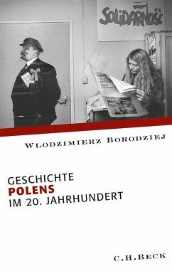 Geschichte Polens im 20. Jahrhundert (eBook, ePUB) - Borodziej, Wlodzimierz