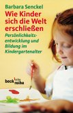 Wie Kinder sich die Welt erschließen (eBook, ePUB)