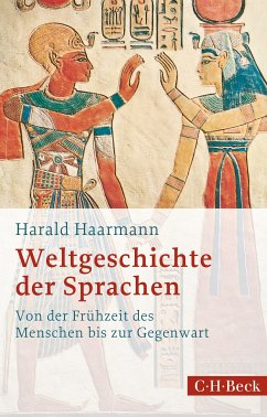 Weltgeschichte der Sprachen (eBook, ePUB) - Haarmann, Harald
