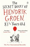 The Secret Diary of Hendrik Groen, 83¼ Years Old (eBook, ePUB)