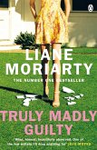 Truly Madly Guilty (eBook, ePUB)