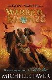 Warrior Bronze (Gods and Warriors Book 5) (eBook, ePUB)
