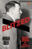 Blitzed (eBook, ePUB)