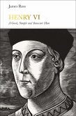 Henry VI (Penguin Monarchs) (eBook, ePUB)