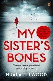 My Sister's Bones (eBook, ePUB)