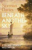 Beneath Another Sky (eBook, ePUB)