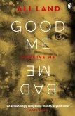Good Me Bad Me (eBook, ePUB)