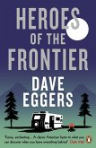 Heroes of the Frontier (eBook, ePUB)