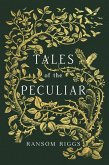 Tales of the Peculiar (eBook, ePUB)