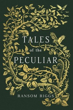 Tales of the Peculiar (eBook, ePUB) - Riggs, Ransom