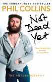 Not Dead Yet: The Autobiography (eBook, ePUB)