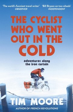 The Cyclist Who Went Out in the Cold (eBook, ePUB) - Moore, Tim